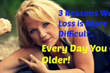 3 Reasons Weight Loss Is More Difficult Each Day You Get Older